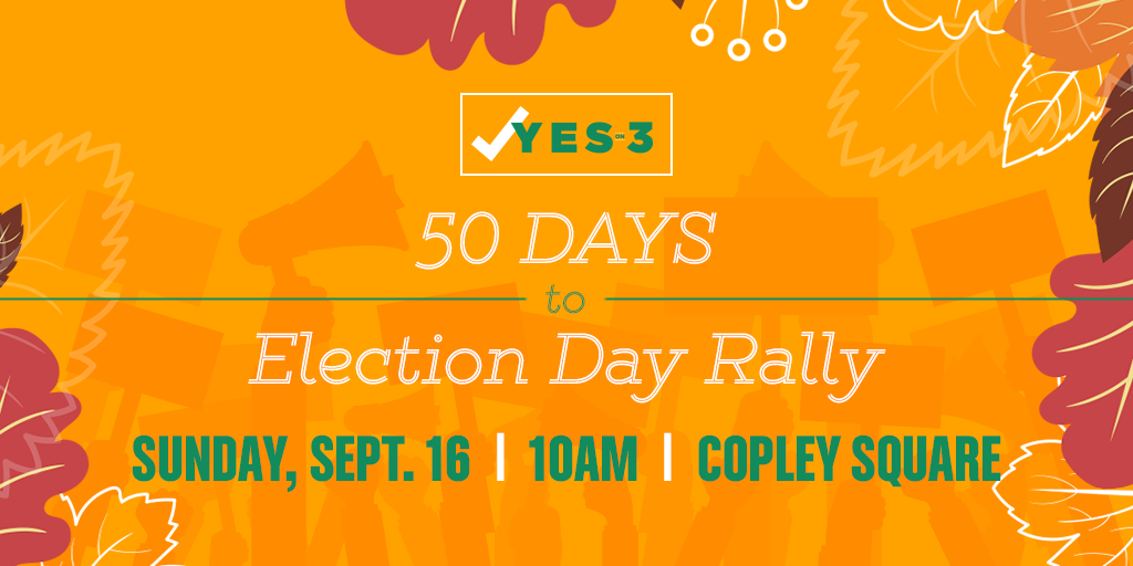50 Days to Election Day Rally, Sunday, September 16, 2018 at 10:00 am at Copley Square, Boston, MA