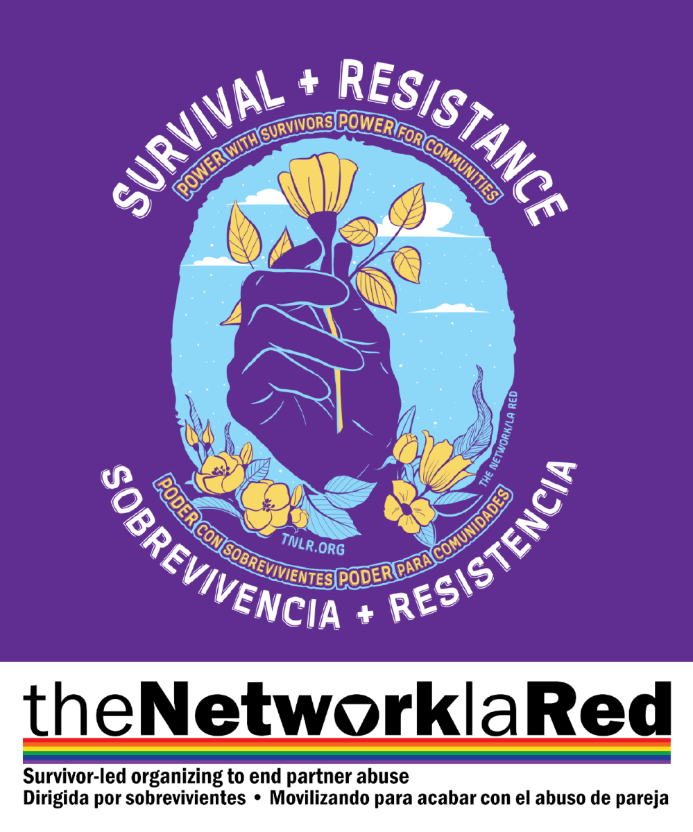 "The Network/La Red Logo below a purple square with the words ""Survival + Resistance"" in English and Spanish, and a picture of a purple human hand holding a flower with a blue sky in the background"