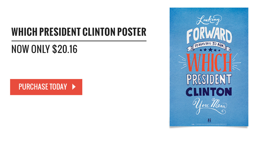Which President Clinton Poster