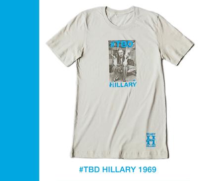 #TBD Hillary 1969 tee