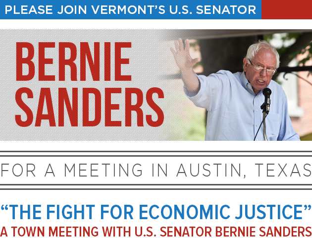 Please join Bernie in Austin, Texas. Go to berniesanders.com/events for more information.