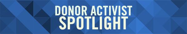 Donor Activist Spotlight