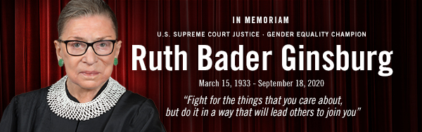 In Memoriam: Ruth Bader Ginsburg